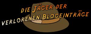 Die Jäger der verlorenen Blogeinträge